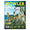 Howler Magazine Issue #10 - Spring 2016