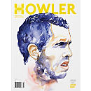 Howler Magazine Issue #9 - Fall-Winter 2015